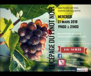 AMATEURS DE VINS Atelier sur : LE CÉPAGE DU PINOT NOIR 21 mars 2018 à 19h ***Inscriptions en ligne et au C.R.C.S.**